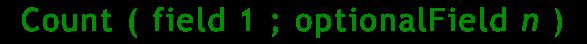 count ( field 1 ; optionalField n )